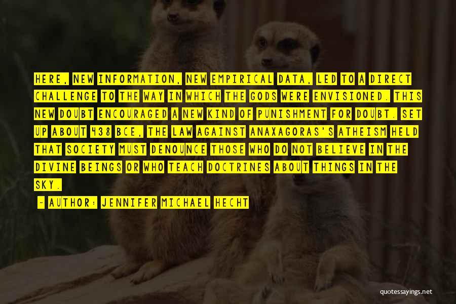 Jennifer Michael Hecht Quotes 2253159