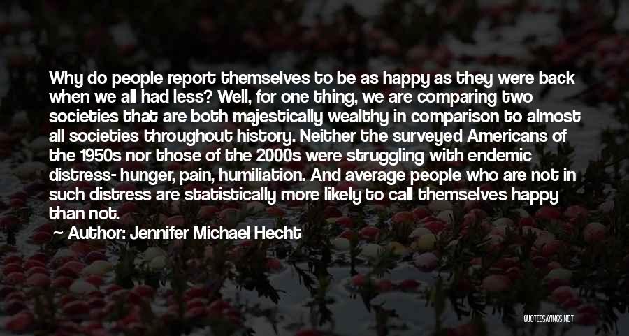 Jennifer Michael Hecht Quotes 310790