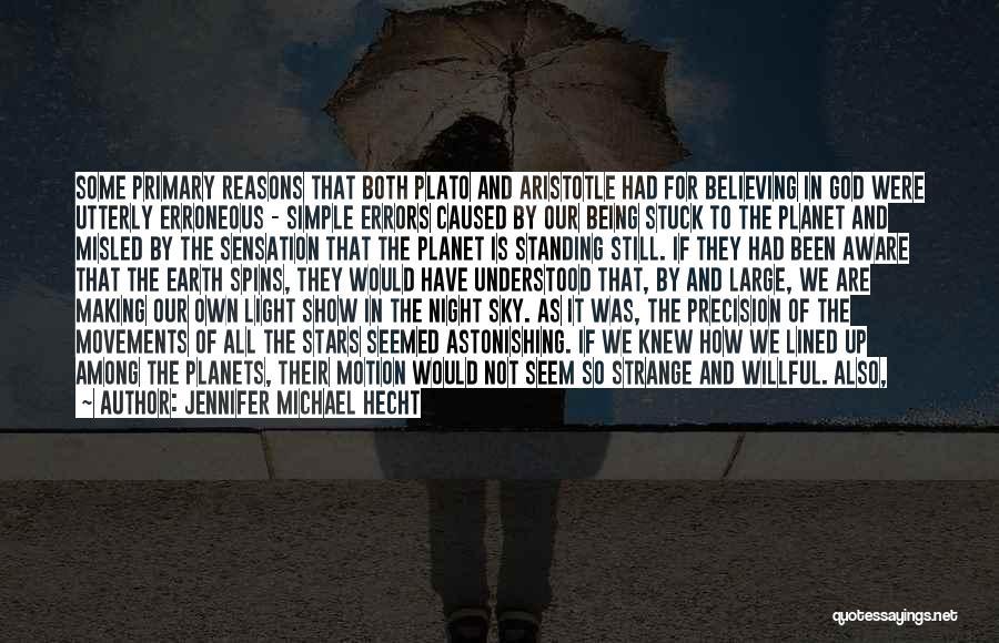 Jennifer Michael Hecht Quotes 363370