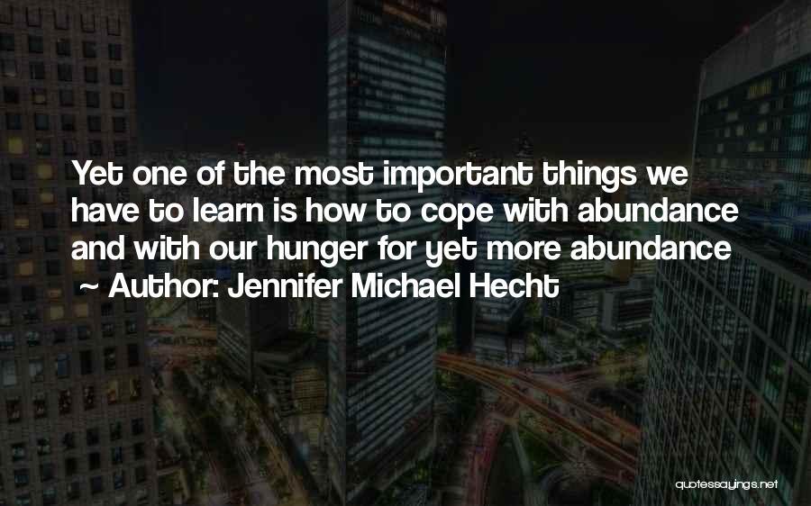 Jennifer Michael Hecht Quotes 771850