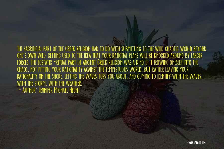 Jennifer Michael Hecht Quotes 911335