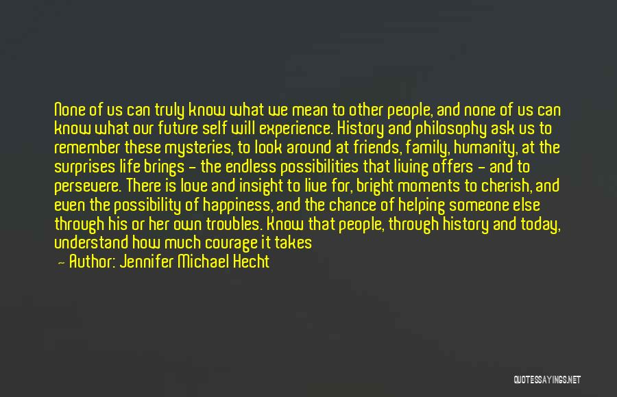 Jennifer Michael Hecht Quotes 921817