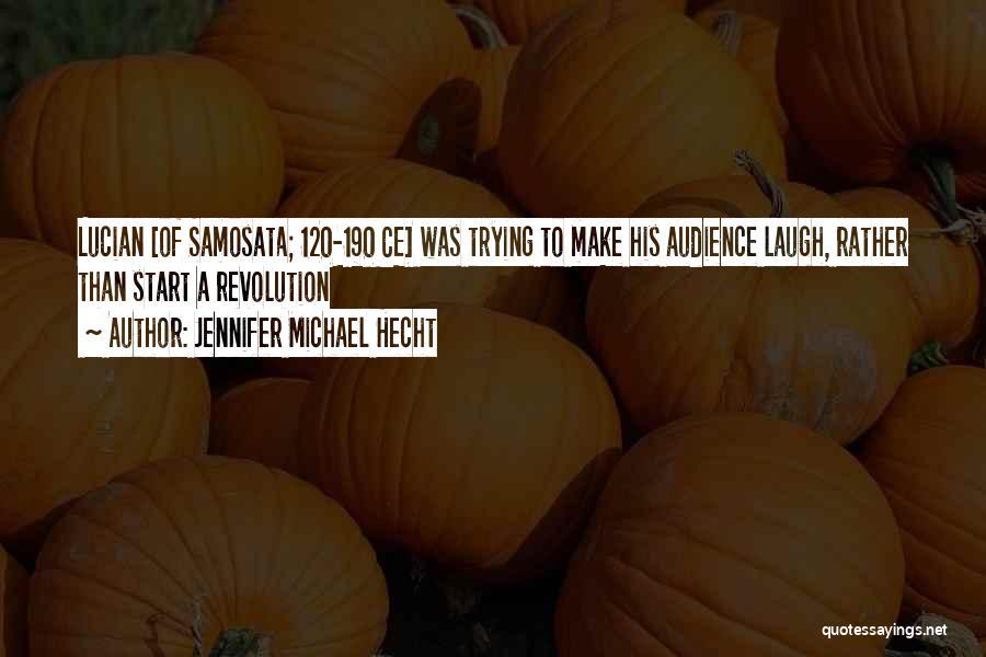 Jennifer Michael Hecht Quotes 946860