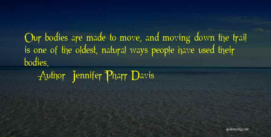 Jennifer Pharr Davis Quotes 139094
