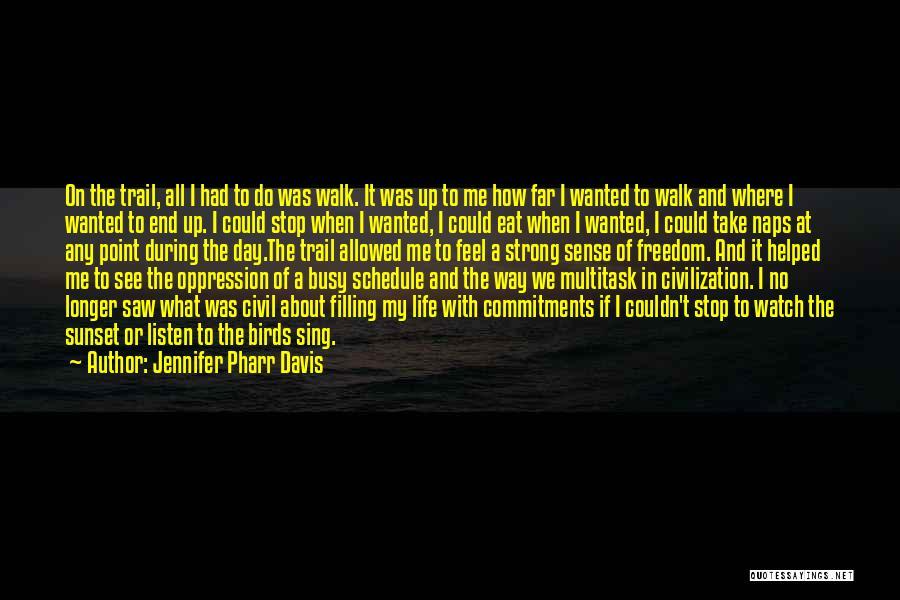 Jennifer Pharr Davis Quotes 291338