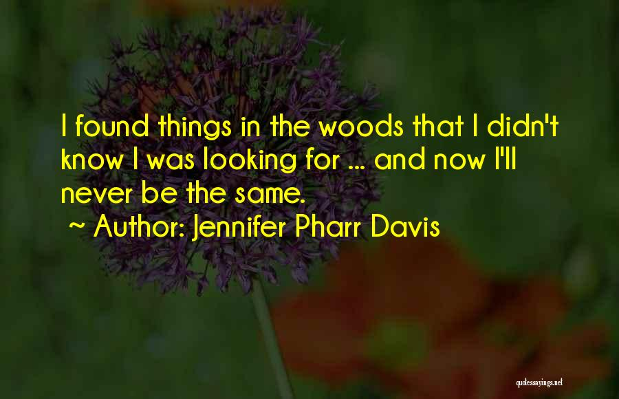 Jennifer Pharr Davis Quotes 506580