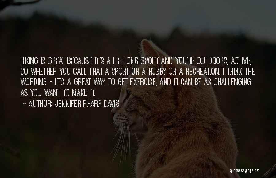 Jennifer Pharr Davis Quotes 534251