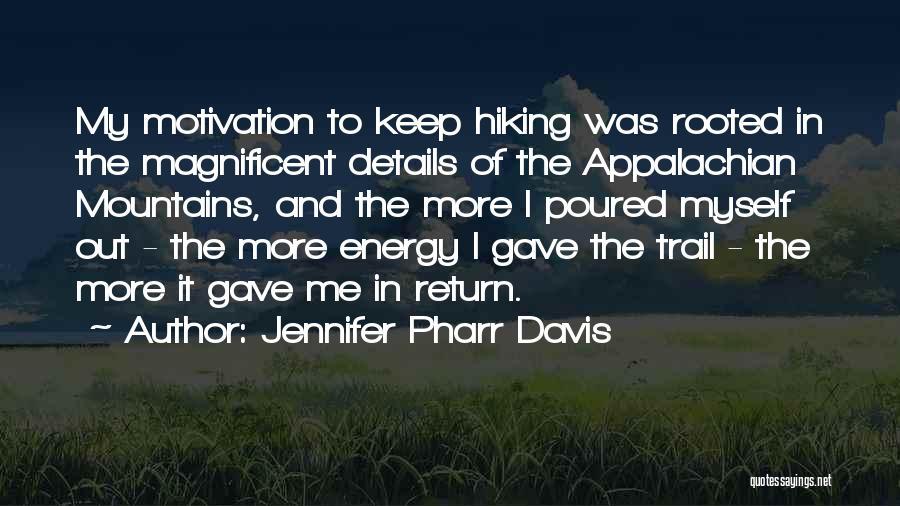 Jennifer Pharr Davis Quotes 724975