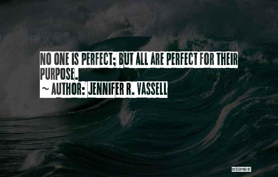 Jennifer R. Vassell Quotes 2051225