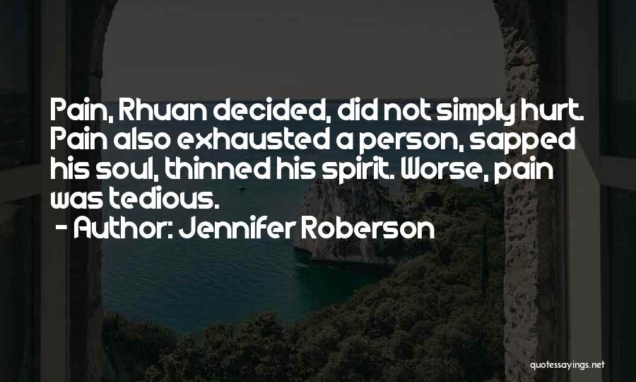 Jennifer Roberson Quotes 1383747