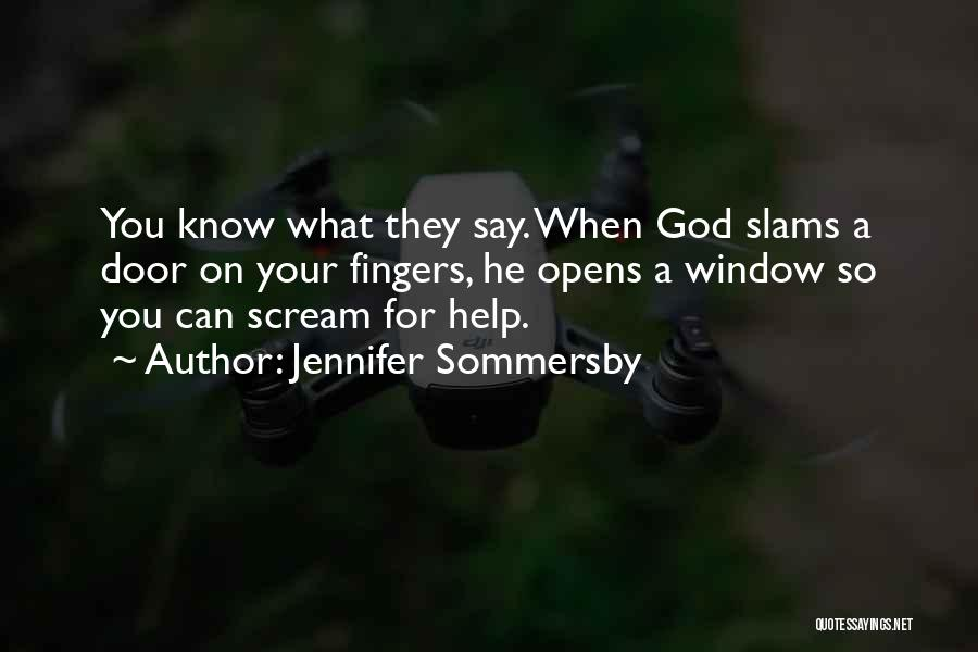 Jennifer Sommersby Quotes 644783