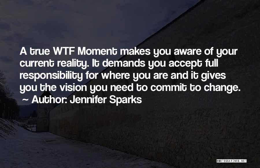 Jennifer Sparks Quotes 1338402