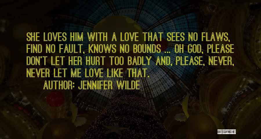 Jennifer Wilde Quotes 1486906