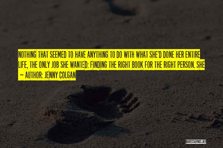 Jenny Colgan Quotes 1331423