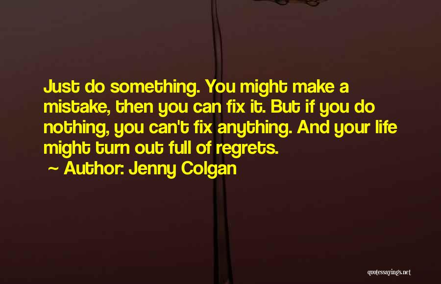 Jenny Colgan Quotes 136603