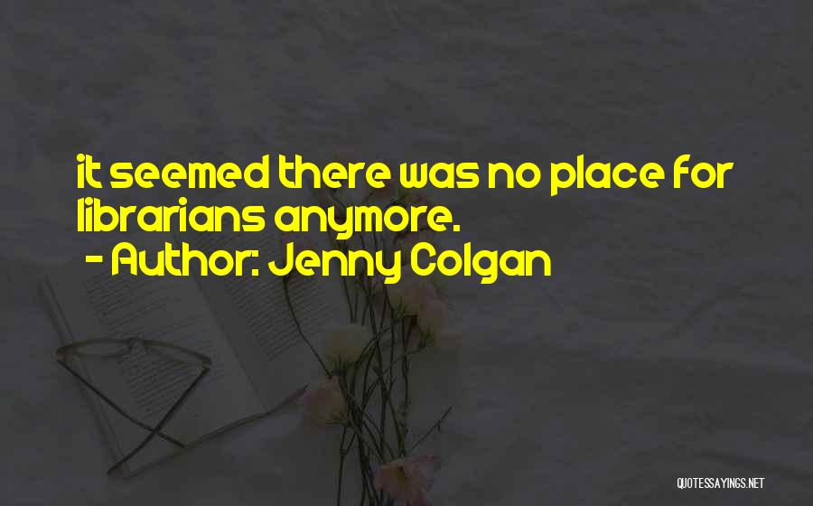 Jenny Colgan Quotes 352477