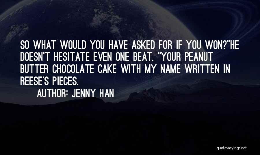 Jenny Han Quotes 1500528