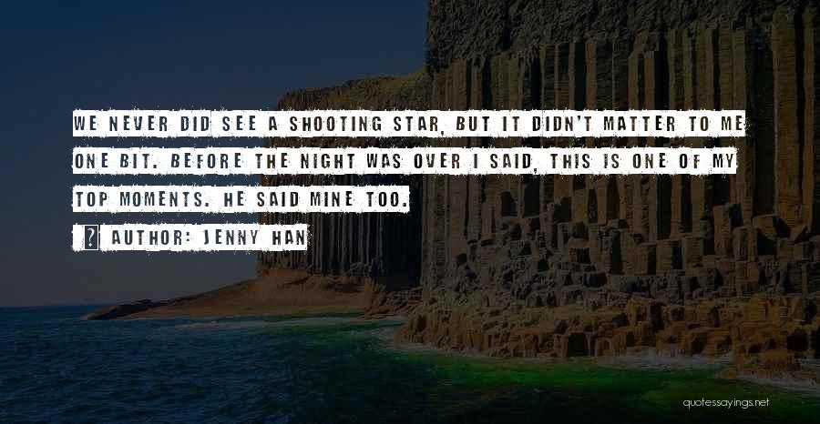 Jenny Han Quotes 1679796