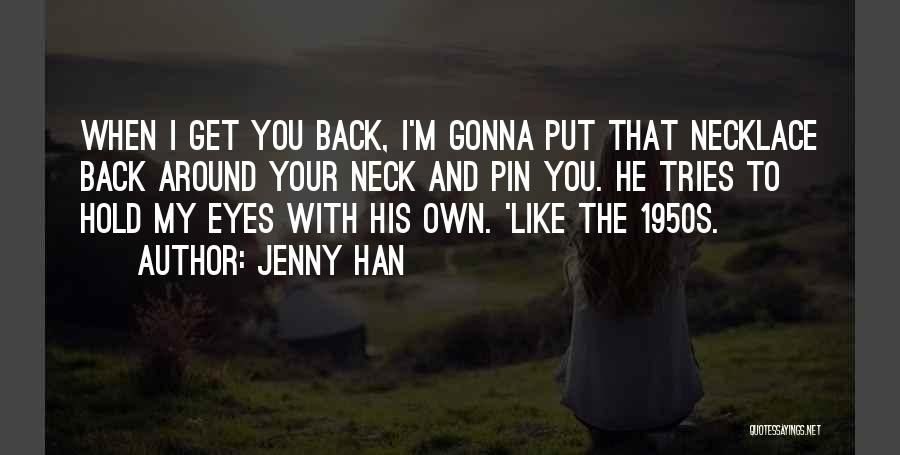 Jenny Han Quotes 1686050