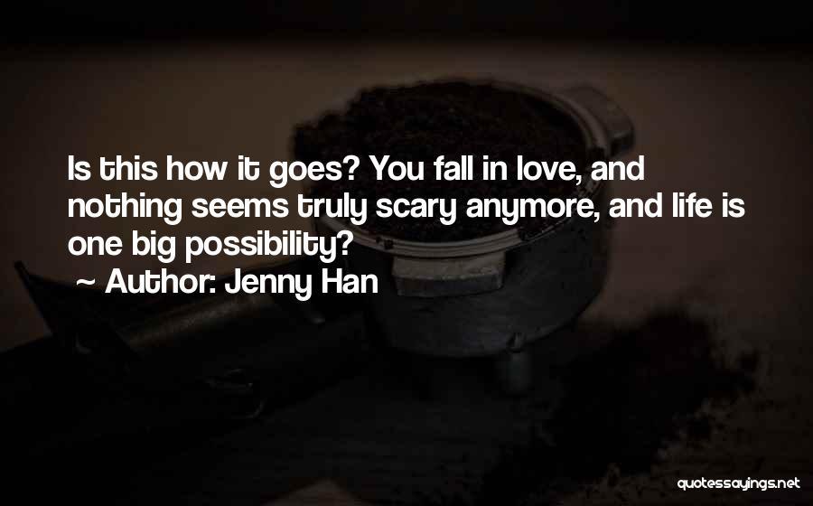 Jenny Han Quotes 1745096