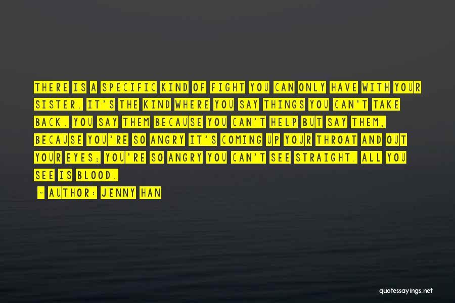 Jenny Han Quotes 1964729