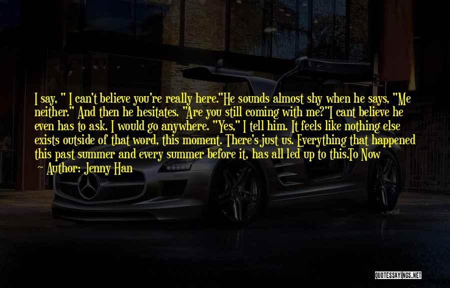 Jenny Han Quotes 2036703