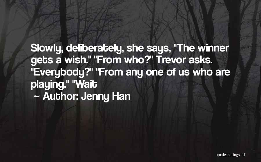 Jenny Han Quotes 2136080