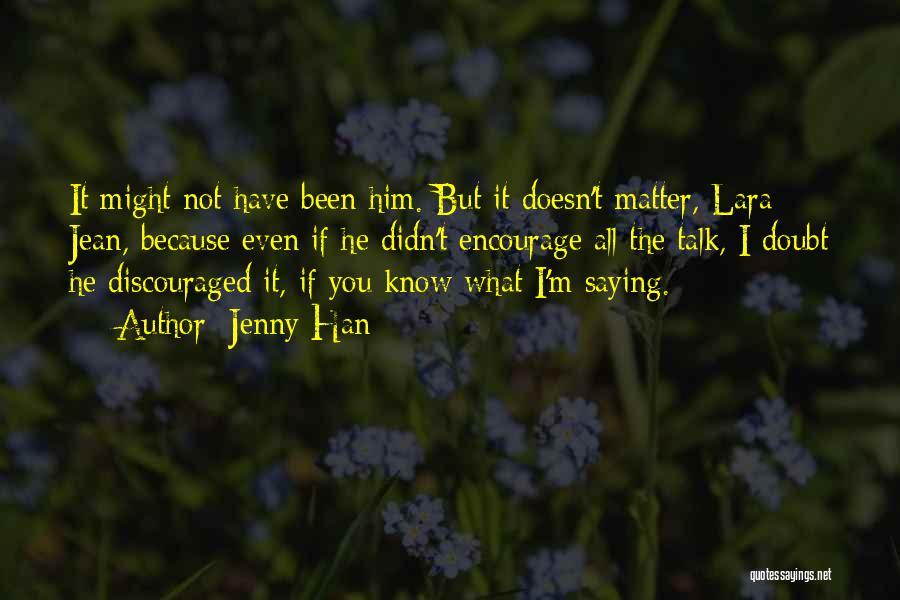 Jenny Han Quotes 2254911