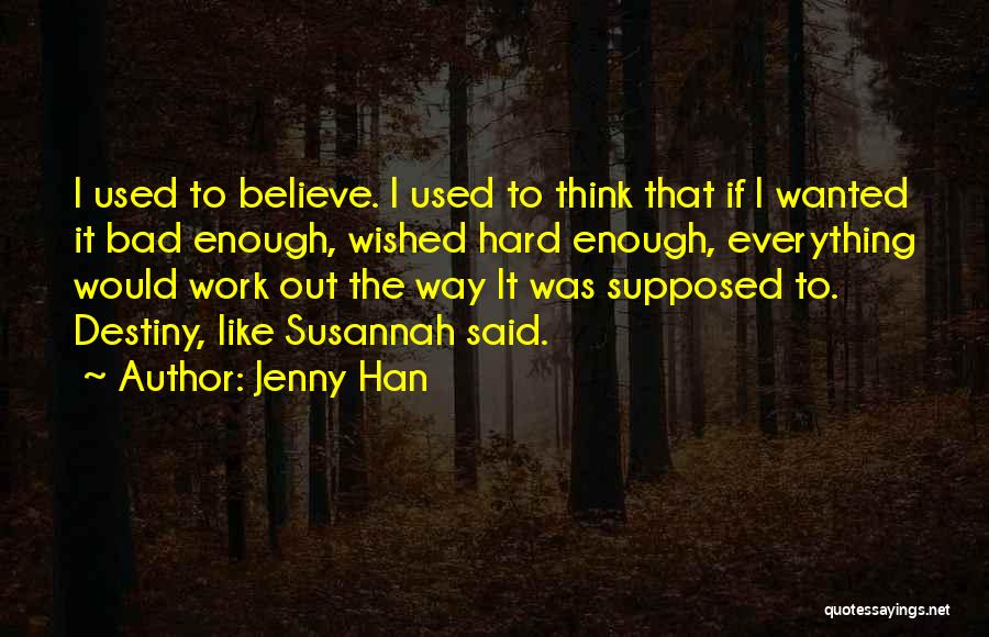 Jenny Han Quotes 524995