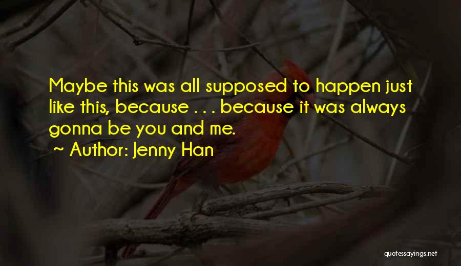 Jenny Han Quotes 554157