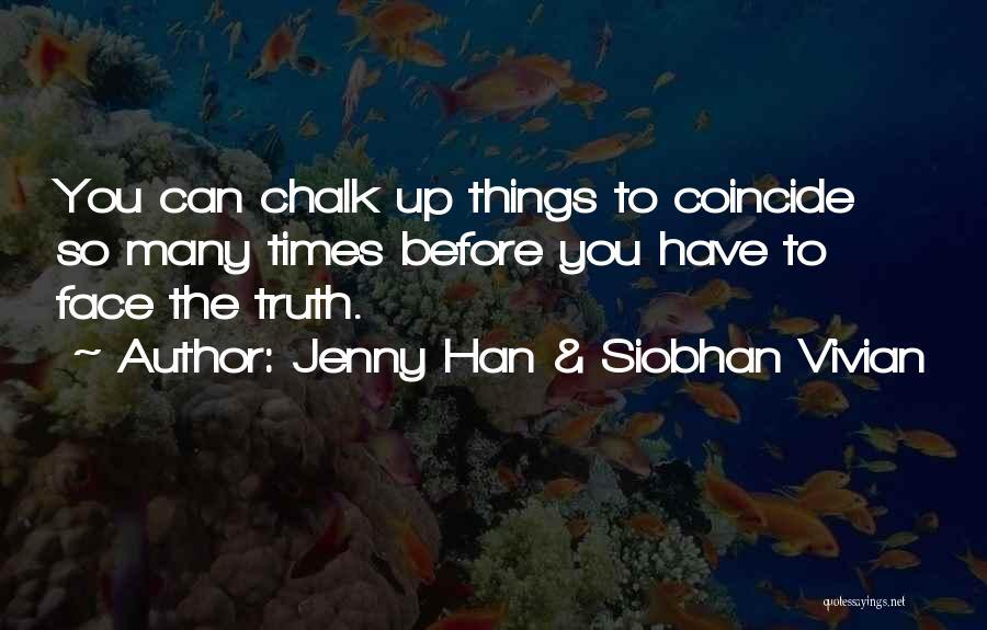 Jenny Han & Siobhan Vivian Quotes 1470173