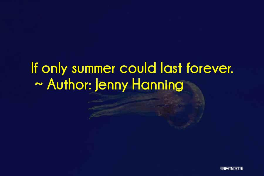 Jenny Hanning Quotes 1787609