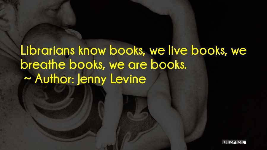 Jenny Levine Quotes 215760