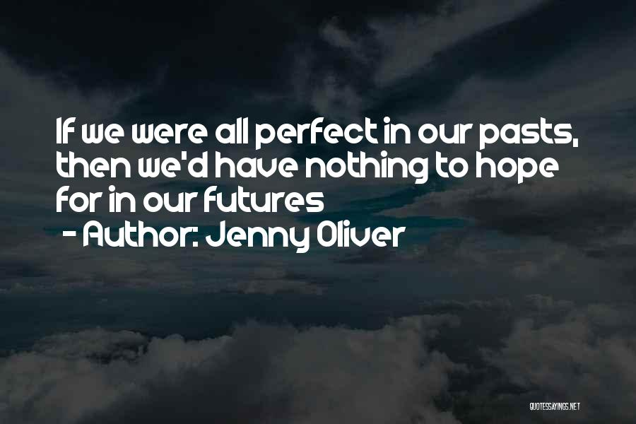 Jenny Oliver Quotes 1044936