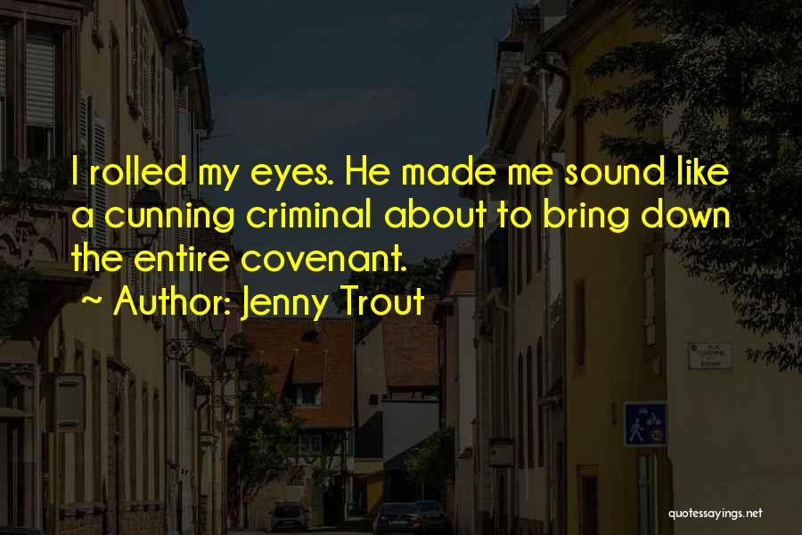 Jenny Trout Quotes 1594078