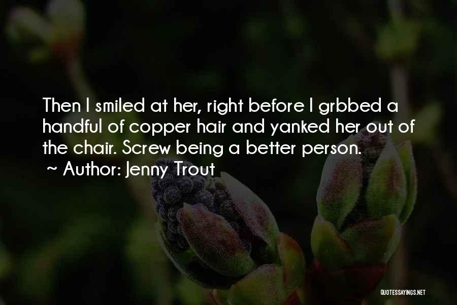 Jenny Trout Quotes 407851