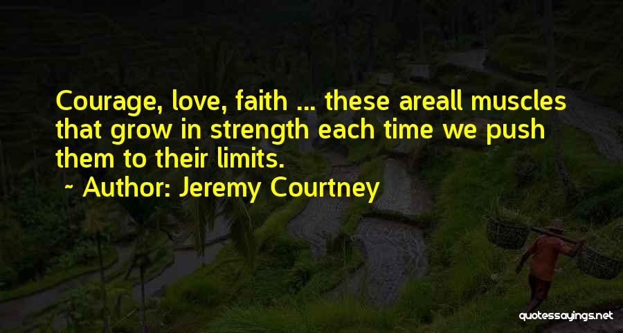 Jeremy Courtney Quotes 1536615