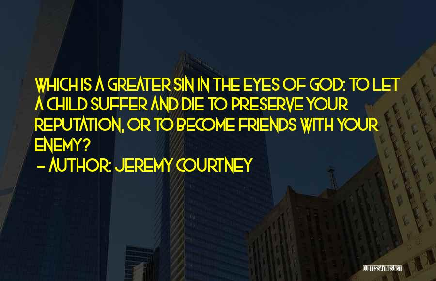 Jeremy Courtney Quotes 1685885