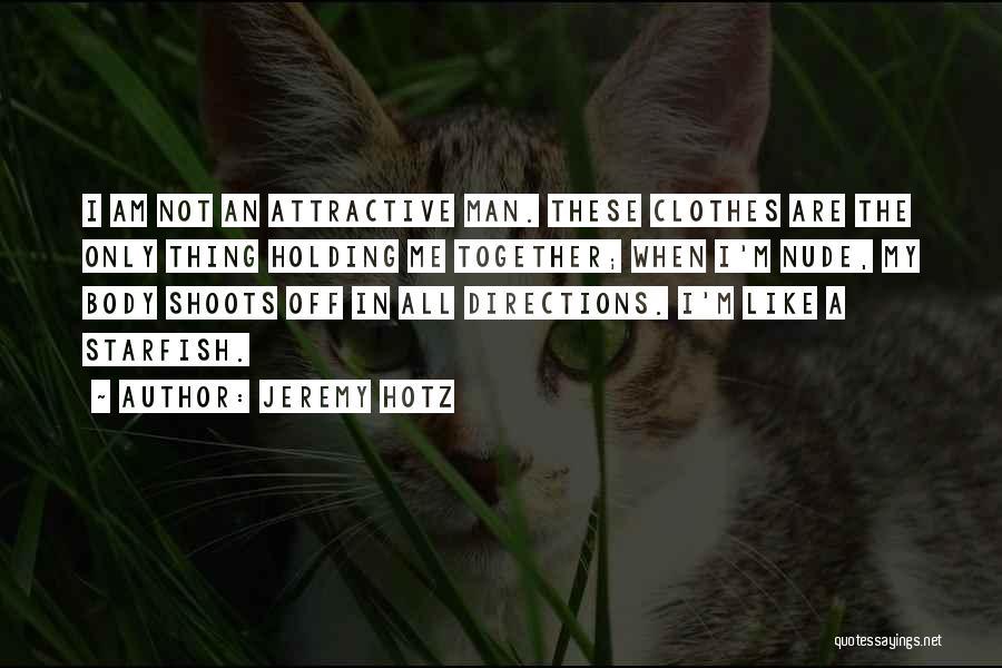 Jeremy Hotz Quotes 1725494