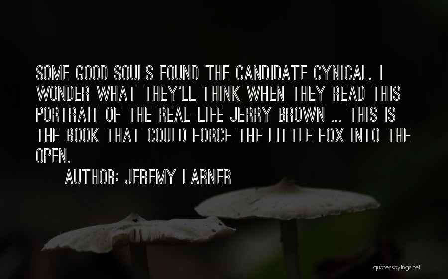 Jeremy Larner Quotes 1435960