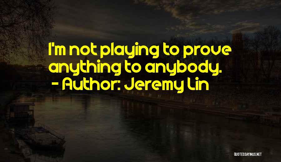 Jeremy Lin Quotes 1791618