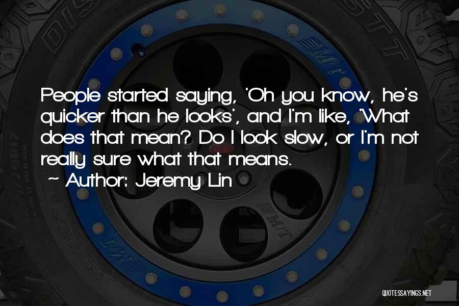 Jeremy Lin Quotes 308269