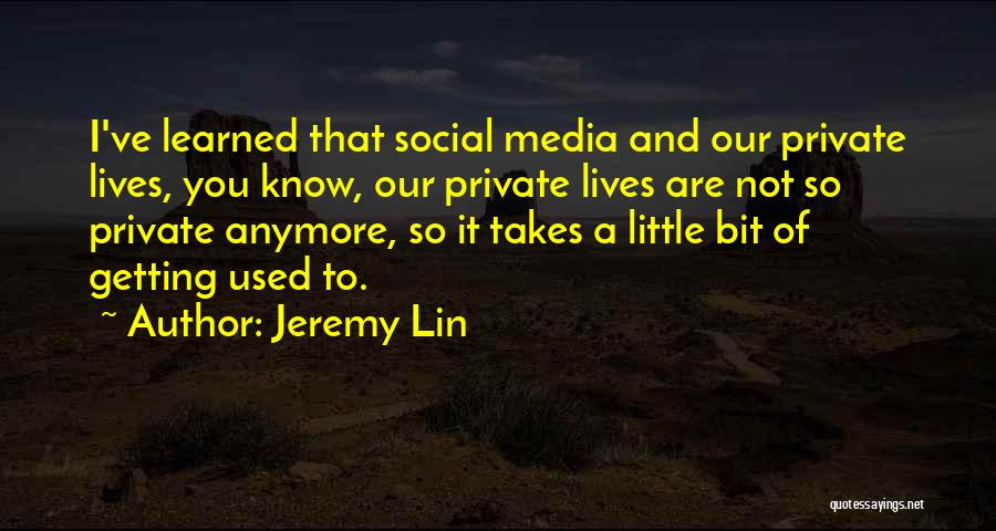 Jeremy Lin Quotes 335228