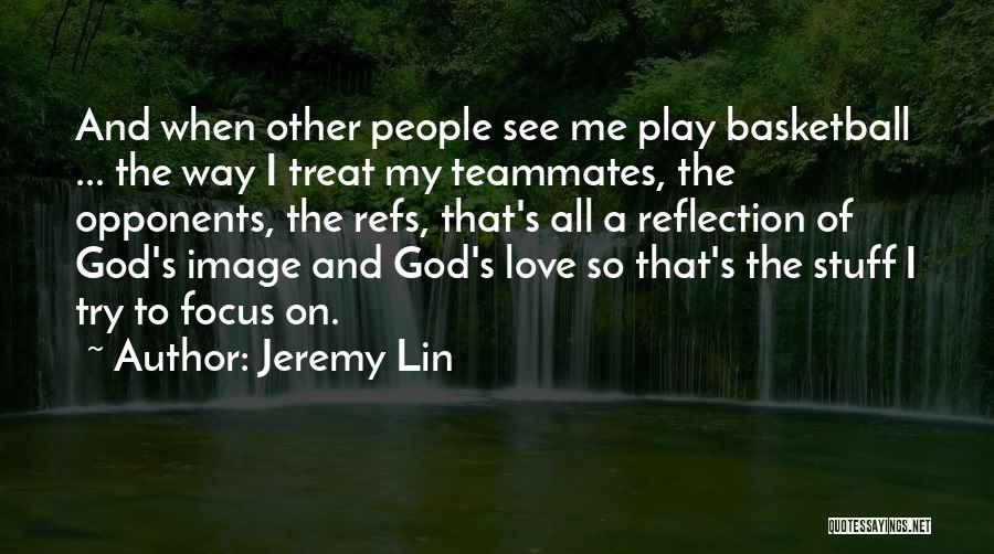 Jeremy Lin Quotes 672189