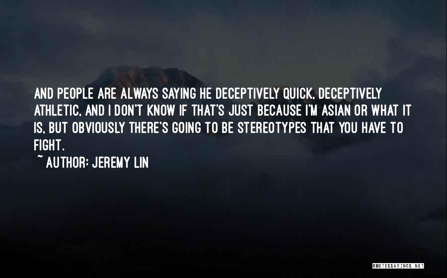 Jeremy Lin Quotes 762429
