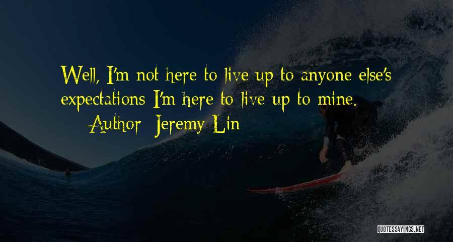 Jeremy Lin Quotes 828668