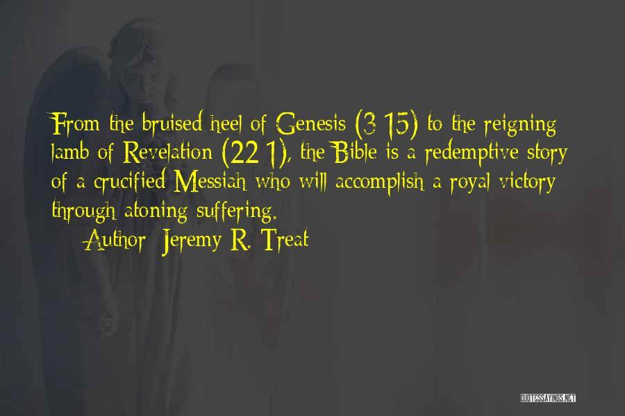Jeremy R. Treat Quotes 1615248