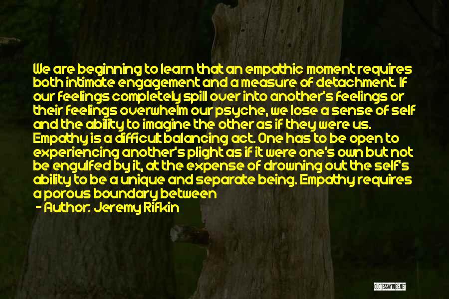 Jeremy Rifkin Empathic Civilization Quotes By Jeremy Rifkin