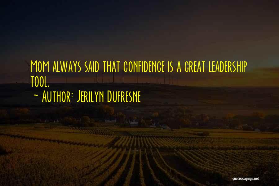 Jerilyn Dufresne Quotes 1865657