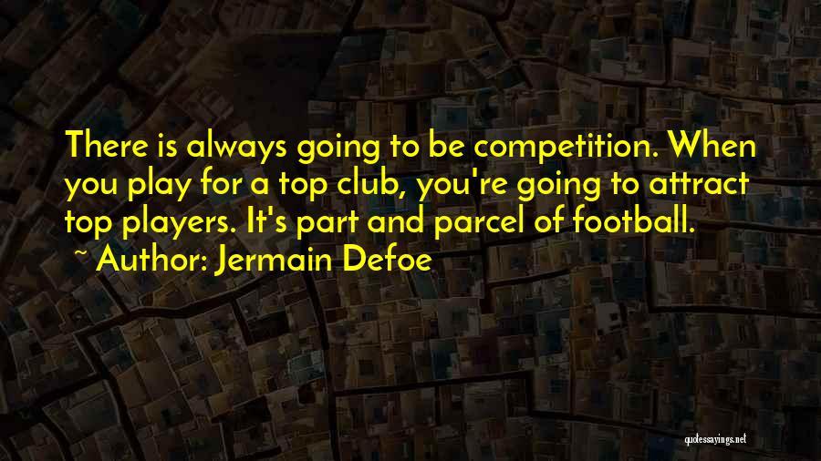 Jermain Defoe Quotes 1096412
